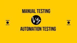 manual testing automation testing